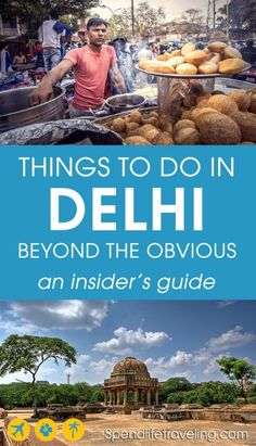 Are you traveling to Delhi, India? Check out this insider's travel guide with tips on what to see and do in Delhi beyond the obvious tourist attractions you find in every travel guide. #Delhi #traveltips #travelguide #incredibleIndia #visitIndia