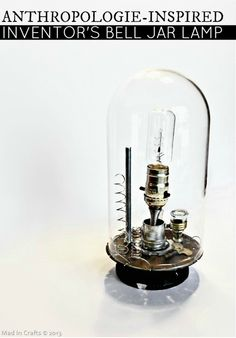 Anthropologie-Inspired Bell Jar Lamp (DIY) - Mad in Crafts