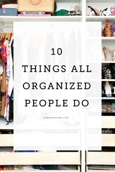 10 things all insanely organized people do