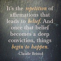#affirmations #belief #repetition