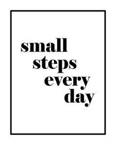 Small Steps Everyday Printable Black and White by GEyesPhotography