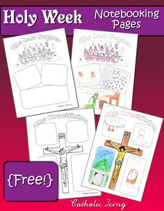 Holy Week notebooking pages that are free to print. Holy Thursday and the crucifixion- and they work for all ages. Religion Activities, Teaching Religion, Religion Catolica, Holy Week Activities, Church Activities, Easter Activities, Catholic Lent, Catholic Crafts, Catholic Homeschooling