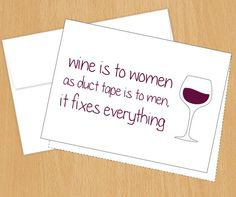 Funny Cards  Wine is to Women as Duct Tape is to Men by PlumaPaper, $3.75