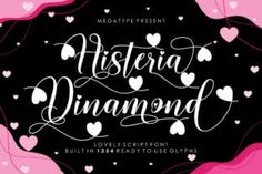 Histeria Dinamond is a romantic and sweet calligraphy typeface with characters that dance along the baseline. This font is neatly... Calligraphy Fonts, Script Fonts, Lettering, Typography, Modern Script Font, Script Type, Microsoft Word 2010, Business Invitation, Character Map