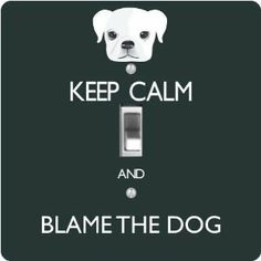 "Rikki KnightTM Keep Calm and Blame the Dog - Green Color - Single Toggle Light Switch Cover by Rikki Knight. $13.99. 5""x 5""x 0.18"". Masonite Hardboard Material. Glossy Finish. For use on Walls (screws not included). Washable. The Keep Calm and Blame the Dog - Green Color single toggle light switch cover is made of commercial vibrant quality masonite Hardboard that is cut into 5"" Square with 1'8"" thick material. The Beautiful Art Photo Reproduction is printed dire..."
