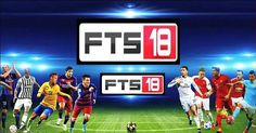 Download First Touch Soccer 2018 (FTS 18) Android APK  Data MOD