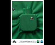 Eau de Lacoste L.12.12 Green, Lacoste, Grey Paris, Lacoste, Print, Outdoor, Ads