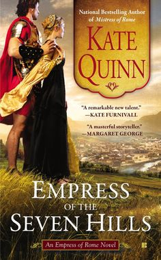 Kate Quinn - Empress of the Seven Hills