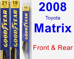 Front & Rear Wiper Blade Pack for 2008 Toyota Matrix - Premium