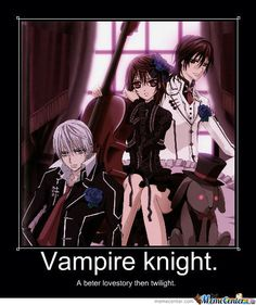you know why it's better that twilight? because the vampires are hot, sexy, badass, and NOT sparkly ideots!