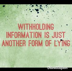 withholding information lying quotes - Google Search