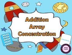 In Addition Array Concentration, students match the array with the repeated addition sentence. Game Array Repeated Addition Cards Print, laminate, cut out, and you are ready to play.This game is included in my Out of This World Math Games unit. Math Addition Games, Math Games, Repeated Addition, Second Grade Math, Great Schools, Ready To Play, Classroom Inspiration, Multiplication, Teacher Pay Teachers