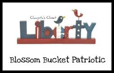 Blossom Bucket Americana Folk Art LIBERTY Birds Block Patriotic Flag 4th of July