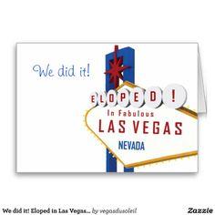 We did it! Eloped in Las Vegas Card