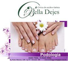 Bella Dejes Clínica de Saúde e Beleza: O tratamento que seus pés merecem, estão aqui Inst...