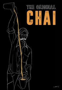 The Original Chai - Poster Artwork on Behance Coffee Shop Design, Cafe Design, Book Design, Tea Lover Quotes, Chai Quotes, Tea Wallpaper, Restaurant Poster, Restaurant Photos, Small Restaurant Design