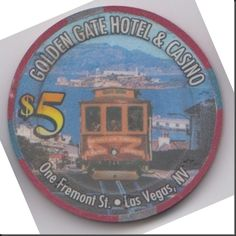 This chip is from the Golden Gate Hotel & Casino in downtown Las Vegas, Nevada.  You can see Alcatraz Island in the background of the picture.