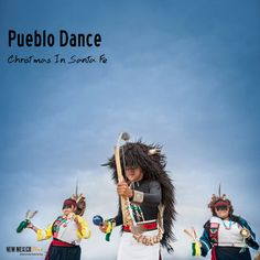 PUEBLO DANCE For an unforgettable experience, attend one of the many dances hosted by the New Mexican Pueblos on Christmas Eve or Day. These ceremonial dances have been passed down for countless generations and often involve torchlight processionals. There are seven pueblos within an hour drive to Santa Fe.   Expert Tip: Contact the Pueblo directly to confirm date and time in advance and make sure to ask about entry fee and photography regulations.