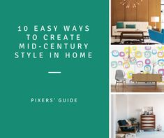 10 Easy Ways to Get Mid-Century Style in Your Home