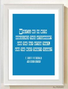 Poster - The Great Gatsby quote. $8.00, via Etsy.