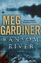 """In Meg Gardiner's """"Ransom River,"""" lawyer Rory Mackenzie reluctantly returns home to Ransom River, California, after funding for the charity for which she worked, dries up. There was no place else to go, but her memories of the people in the place she grew up still haunt her. And she immediately gets called to [...]"""