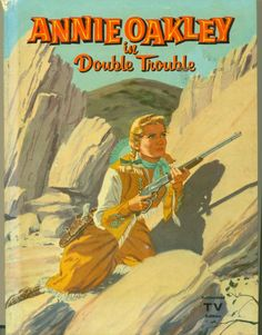 Loved to watch Annie Oakley series on tv & would have liked this book I'm sure!