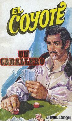 Un caballero. Ed Favencia, 1974. (Col. El Coyote ; 47)