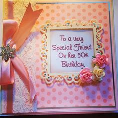 50th Birthday Card created by Leanne roebuck