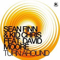 ARTWORK: Sean Finn and Kid Chris ft. David Moore – Turn Around (Club Vocal Mix)