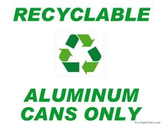 Printable Recycle Aluminum Cans Only Sign