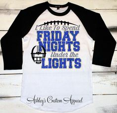 Football Shirt, Friday Night Lights Shirt, Game Day Shirt, Football Mom Shirt, Football Tshirt, High School Football Shirts, Love Fridays  by AshleysCustomApparel