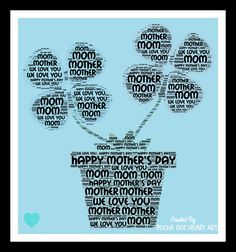Word Cloud Art Design For Mother's Day! Designed by Polka Dot Heart Art. Love You Mom, Happy Love, Are You Happy, Word Cloud Art, Flower Words, Heart Art, Happy Mothers Day, Note Cards, Wall Art Prints