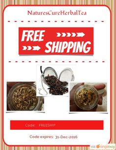 We are happy to offer FREE SHIPPING on our Entire Store. Coupon Code: FREESHIP Expiry: 31-Dec-2016 Click here to view all products:  Click here to avail coupon: https://orangetwig.com/shops/AABjRId/campaigns/AAB3MlJ?cb=2016001&sn=NaturesCureHerbalTea&ch=pin&crid=AAB3L5K