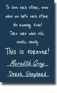Love this! Meredith and McDreamys vows from greys anatomy
