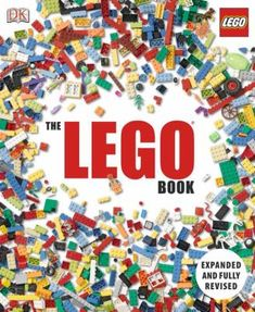 Recommended Lego Reading: The LEGO Book by Lipkowitz, Daniel.
