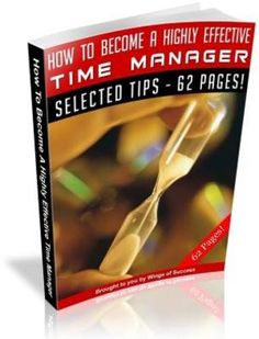 "The skill of time management is so essential for success that everybody, right from a stay-at-home Mom to a business executive, must develop it. If you wish to be an achiever, the eBook ""How To Become A Highly Effective Time Manager"" is a must read for you. Its 62 powerful pages teach you how you to manage time effectively and thereby achieve your goals at home, school, college, or workplace."