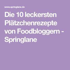 Die 10 leckersten Plätzchenrezepte von Foodbloggern - Springlane