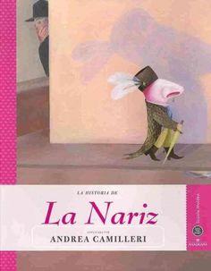 La Historia de La Nariz / The Noses