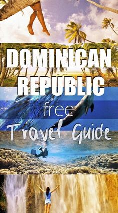 travel tip dominican republic Dominican Republic Free Travel Guide Travel / Travel Tips / Bucket List Vacation Destinations, Vacation Trips, Vacation Spots, Italy Vacation, Vacation Ideas, Samana, Romantic Vacations, Romantic Travel, Places To Travel