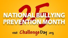 Challenge Day for National Bullying Prevention Month