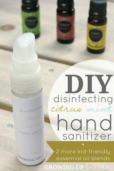DIY Disinfecting Citrus Mint Hand Sanitizer + 2 More Kid-Friendly Essential Oil Blends | GrowingUpHerbal.com #EssentialOilBlends