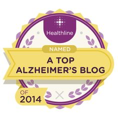 Our blog is one of the best in the country and has been recognized as a Top 25 Alzheimer's Blog  of 2014! #alzheimers #dementia #caregiving