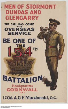 Canadian WWI poster: Be One of the 154th Battalion : recruitment campaign.