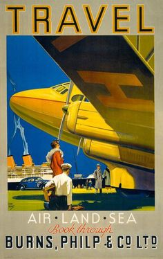 Travel Air•Land•Sea - Australian Aviation Poster - art by Walter Lacy Jardine - c 1935 Tourism Poster, National Park Posters, Airplane Travel, Photos Voyages, Historical Maps, Vintage Travel Posters, Travel Agency, Rock Climbing, Travel Pictures