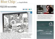 Coluna Blue Chip no Valor Econômico, de Angela Klinke, com matéria completa de A Cozinha Secreta http://www.valor.com.br/cultura/blue-chip/4138548/faca-arte-na-cozinha