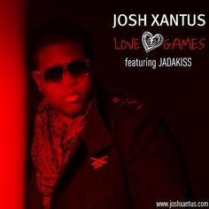 "Josh Xantus Feat. Jadakiss ""Love Games"""