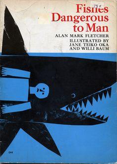 Fishes Dangerous to Man / Illustrations: Willi Baum and Jane Teiko Oka / 1969
