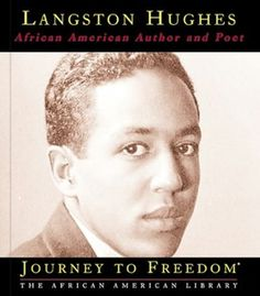 Langston Hughes: African American Author and Poet