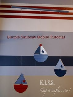 {Keep It Simple, Sister}: Nautical Nursery: Simple sailboat mobile … Baby Shower Food For Girl, Baby Shower Favors Girl, Baby Diy Projects, Cool Diy Projects, Baby Girl Bedding, Baby Girl Blankets, Baby Boy Nursery Themes, Themed Nursery, Baby Rooms