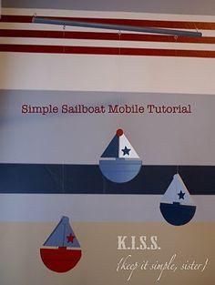K.I.S.S.  {Keep It Simple, Sister}: Nautical Nursery: Simple sailboat mobile